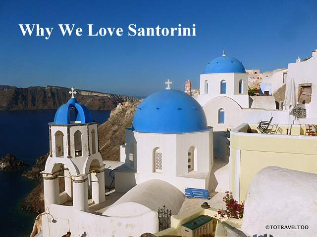 Why We Love Santorini Greece