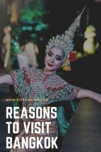 Reasons to visit Bangkok