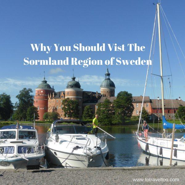 You Must Visit The Sormland Region of Sweden