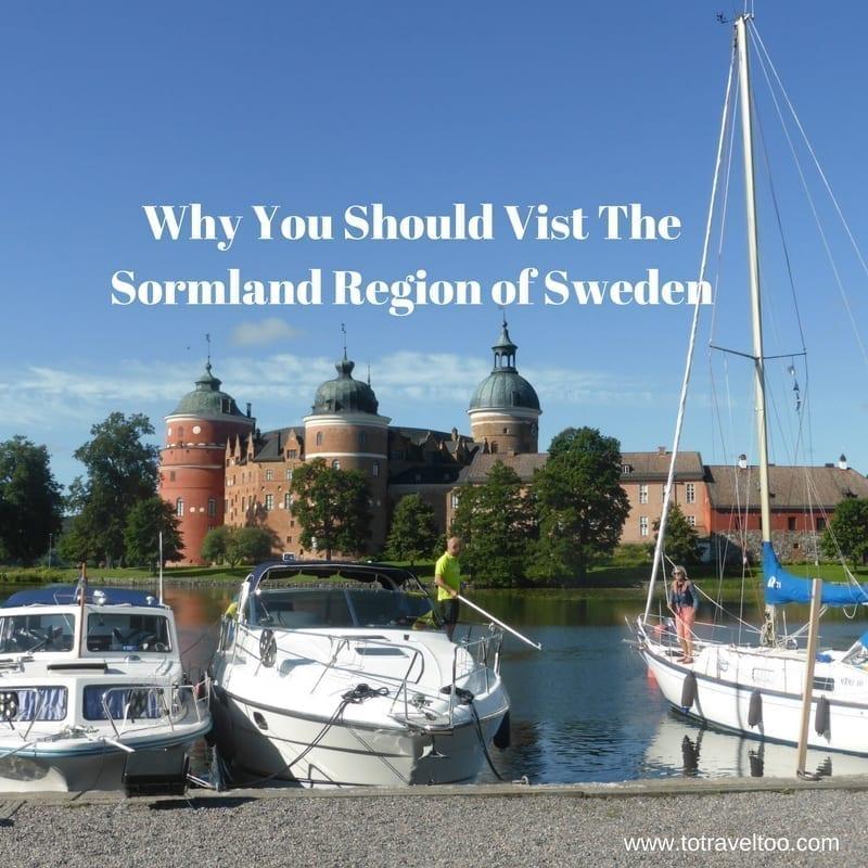 Why You Should Visit Sweden S Sormland Region To Travel Too
