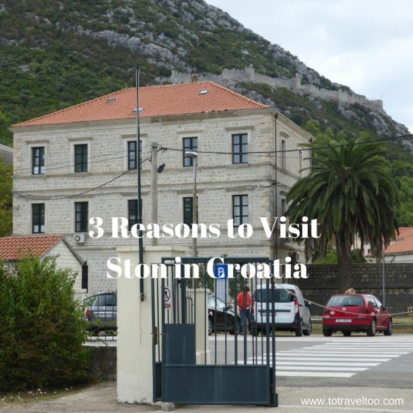 Why you should visit Ston in Croatia