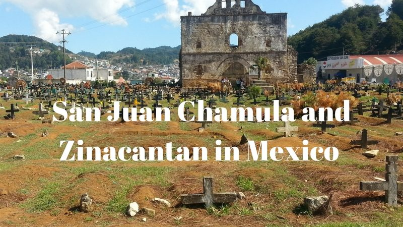 Chamula and Zinacantan Chiapas