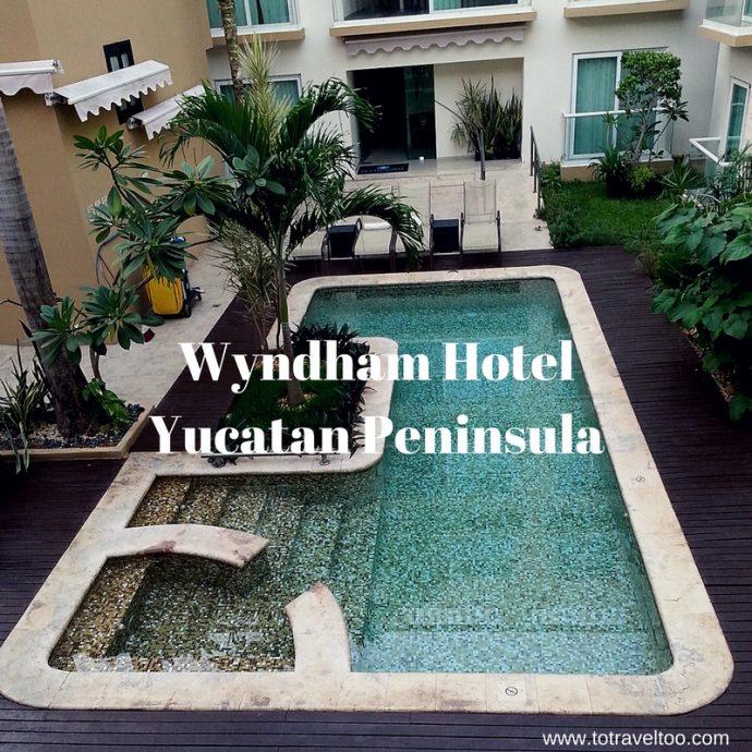Wyndham Hotel Merida Yucatan Peninsula Mexico To Travel Too