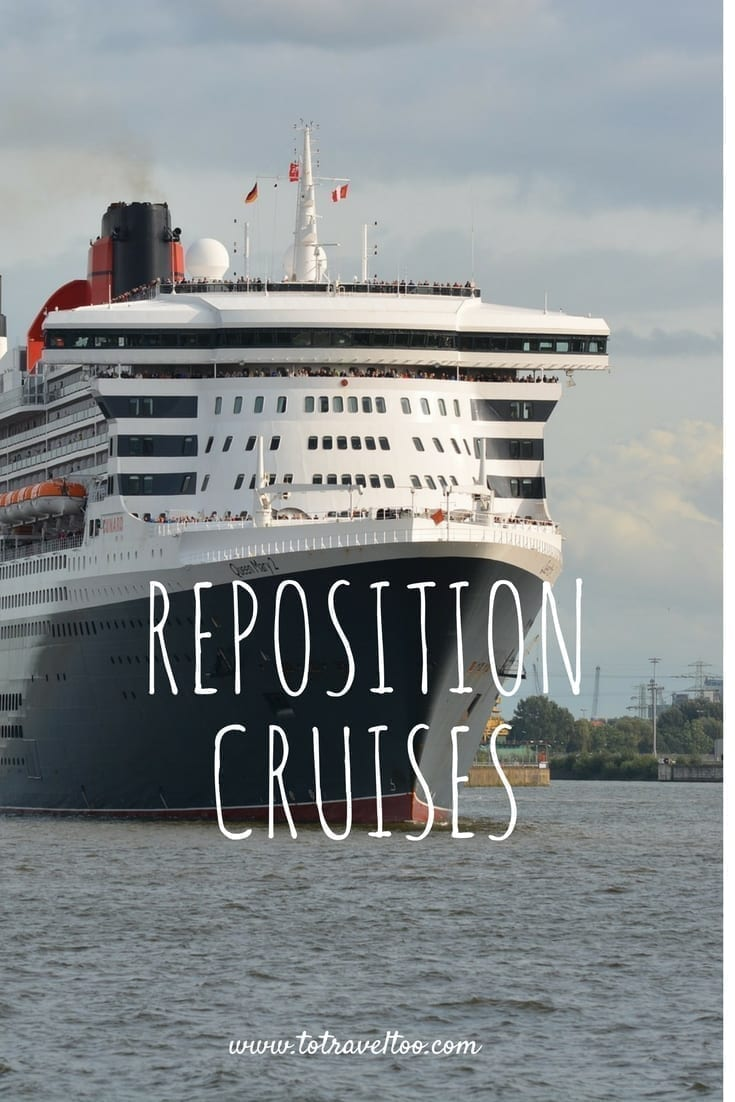 Reposition Cruises To Travel Too
