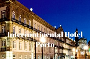 Intercontinental Hotel Porto