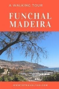 A walking tour of Funchal Madeira