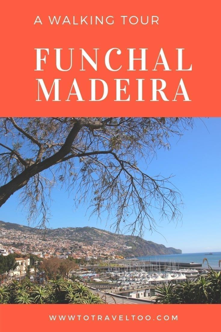 A walking tour of Funchal Madeira