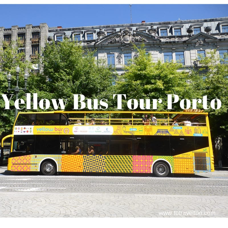 Yellow Bus Tours Porto To Travel Too