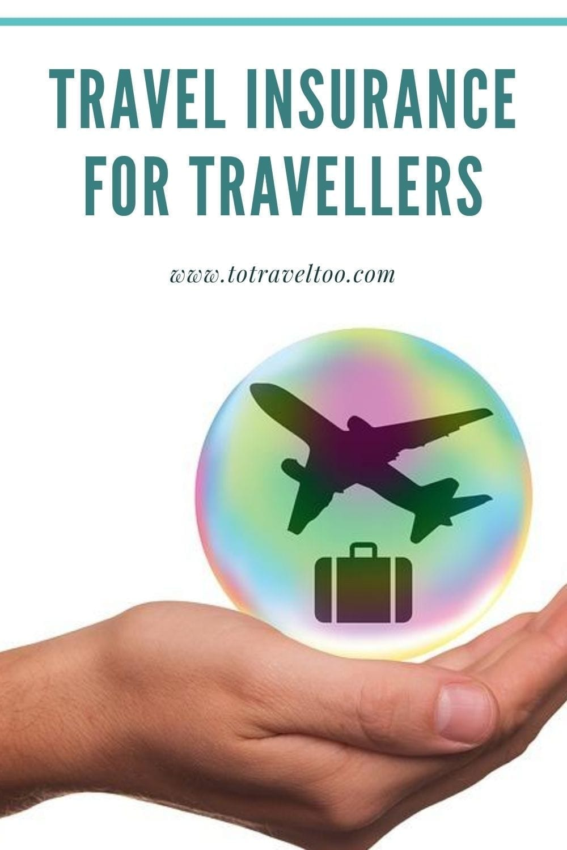 Travel Insurance for Travellers
