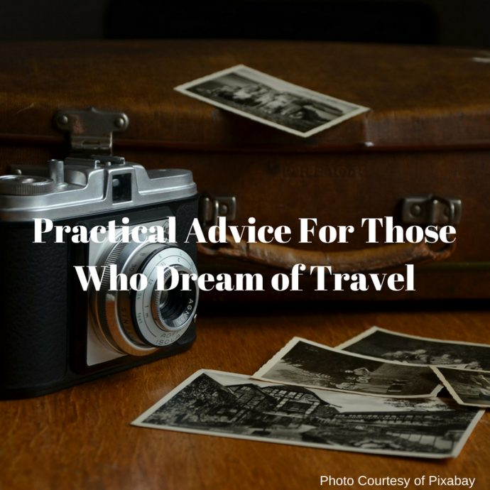 Practical Advice For those Who Dream of Travel