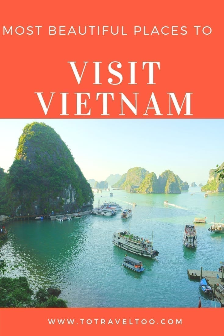 Top 15 most beautiful places to visit in Vietnam