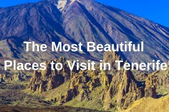 The Most Beautiful Places to Visit in Tenerife