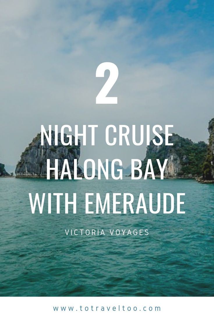 2 night cruise on Halong Bay