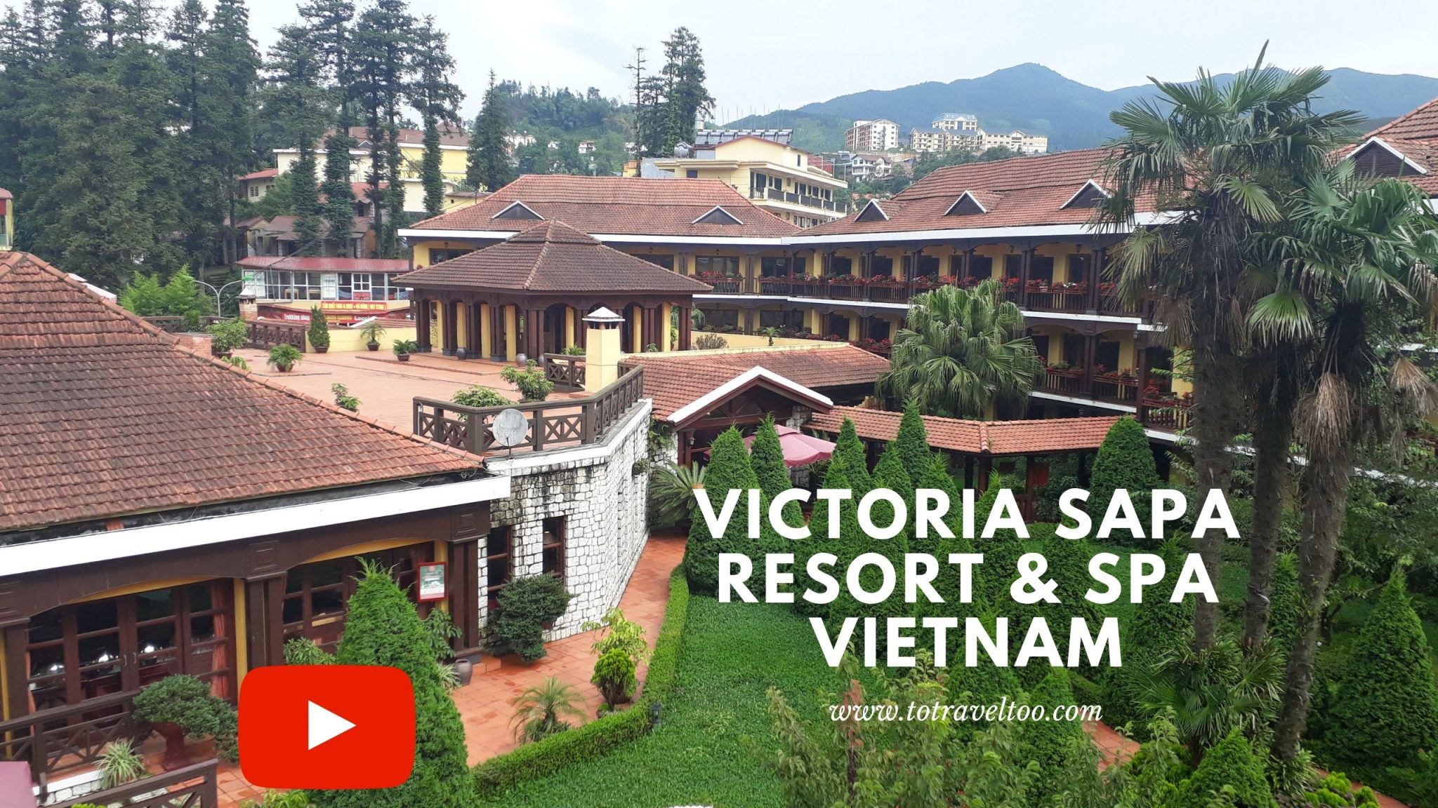 Youtube video of Victoria Sapa Resort & Spa