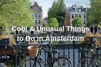 Cool & Unusual Things To Do in Amsterdam