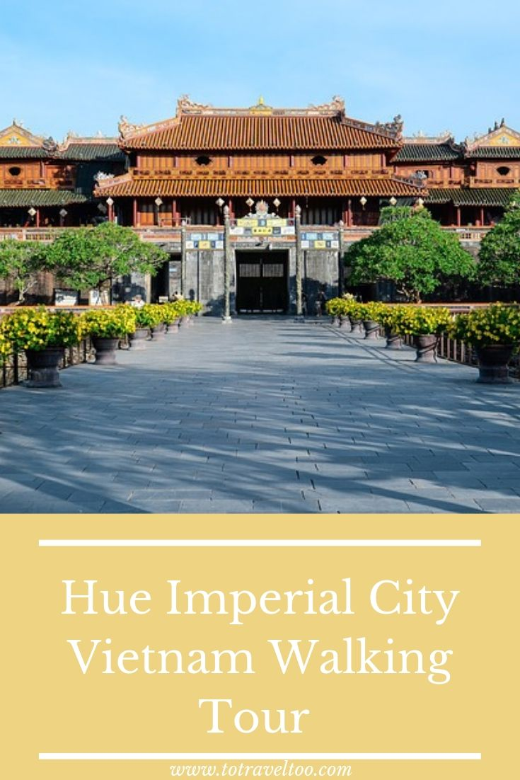 Hue Imperial City Walking Tour