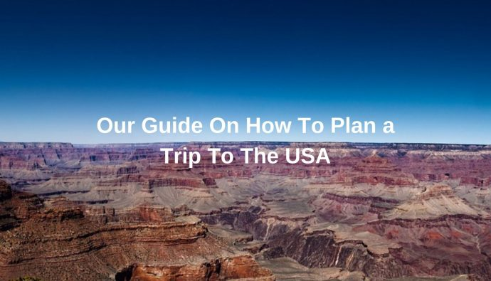 A Trip to the USA Planning Guide