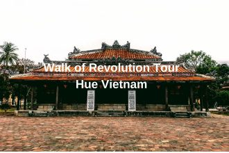 Walk of Revolution Tour Hue Vietnam