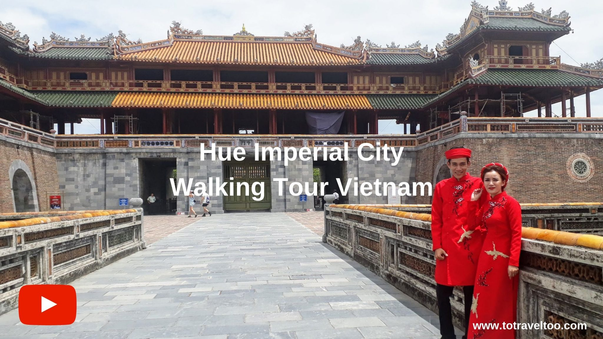 YouTube Imperial City Hue