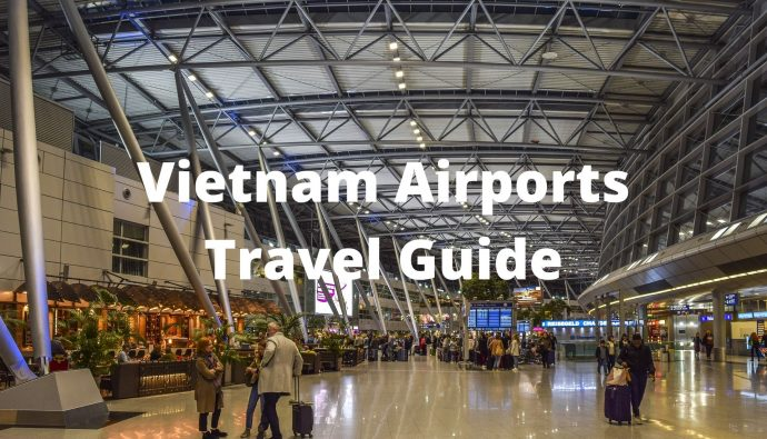 Vietnam Airport Travel Guide