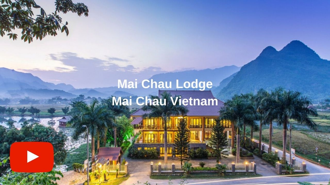 Youtube video Mai Chau Lodge