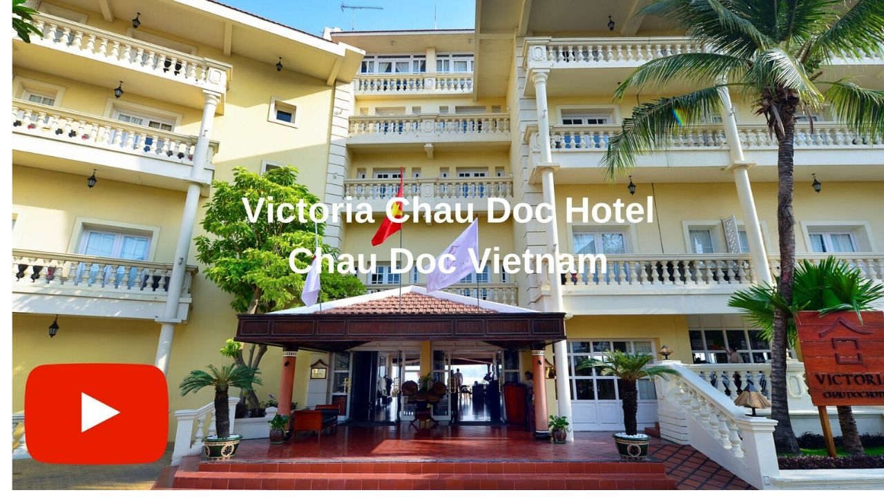Youtube video Victoria Chau Doc Resort