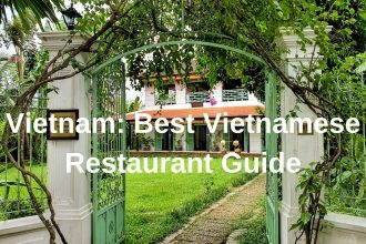 Best Vietnamese Restaurant Guide