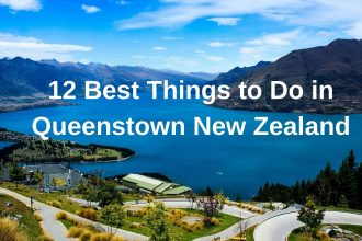 12 Best Things to do in New Zealand