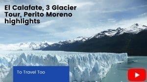 Youtube video El Calafate, 3 glaciers tour and Perito Moreno